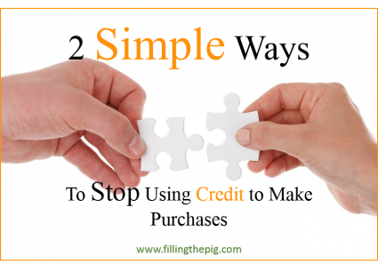 2 Simple Ways to Stop Using Credit to Make Purchases