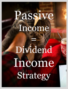 How to Create Passive Income Through a Dividend Income Strategy