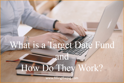 What is a Target Date Fund and How Do They Work? Glide path asset allocation