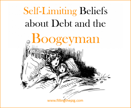 Self-Limiting Beliefs about Debt and the Boogeyman -pay off the balance