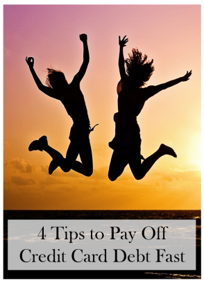 4 Tips to Pay Off Credit Card Debt Fast