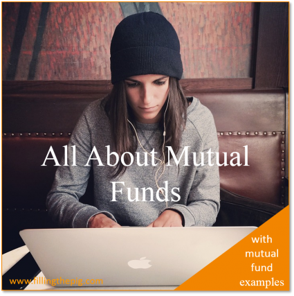 All About Mutual Funds with Mutual Fund Examples