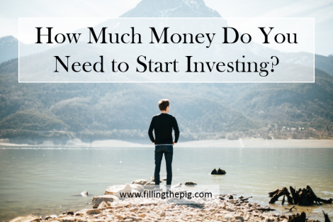 How Much Money Do You Need to Start Investing? 6 Ways to Start Investing with a Little Money