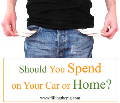 Budgeting Questions: Should You Spend on Your Car or Your Home? Home and auto expenses