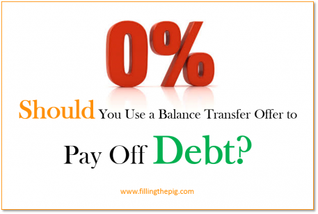 Should You Use a 0% Balance Transfer Offer to Pay Off Debt?