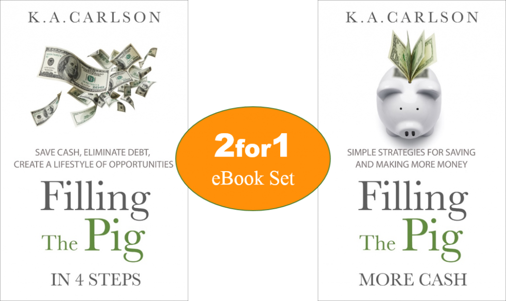 Filling The Pig 2For1 eBook Set - Stop Living Paycheck to Paycheck