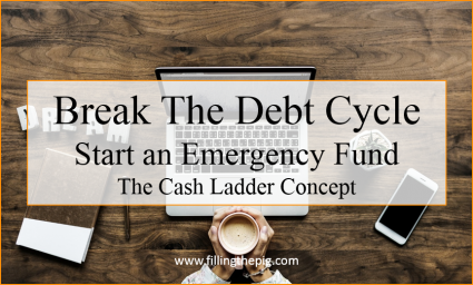 Break the Debt Cycle Start an Emergency Fund, The Cash Ladder Concept