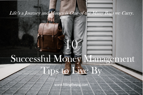 10 Successful Money Management Tips to Live By - from a 52 Year Old