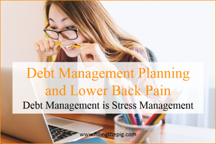 Debt Management Planning and Lower Back Pain, Debt Management is Stress Management
