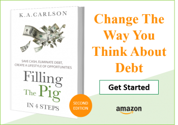 Filling The Pig - In 4 Steps Save Cash, Eliminate Debt, Create a Lifestyle of Opportunities