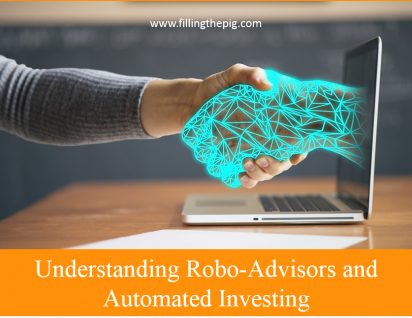 Understanding Robo-Advisors and Automated Investing
